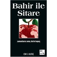 Cüretkâr Bir Roman: Bahir İle Sitare